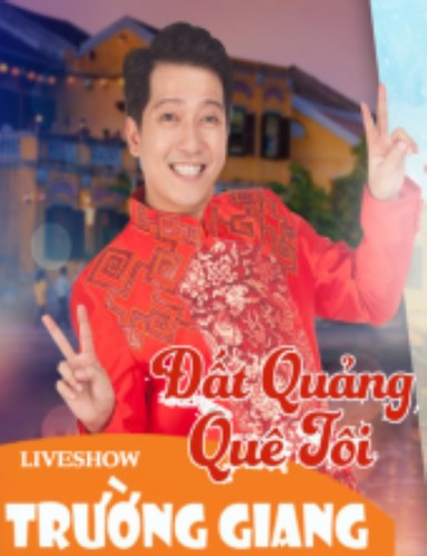 Liveshow Trường Giang